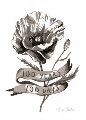 A painting in black and white of a poppy. Around the stem is a banner saying 100 years, 100 days