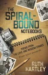 The Spiral-Bound Notebooks book cover